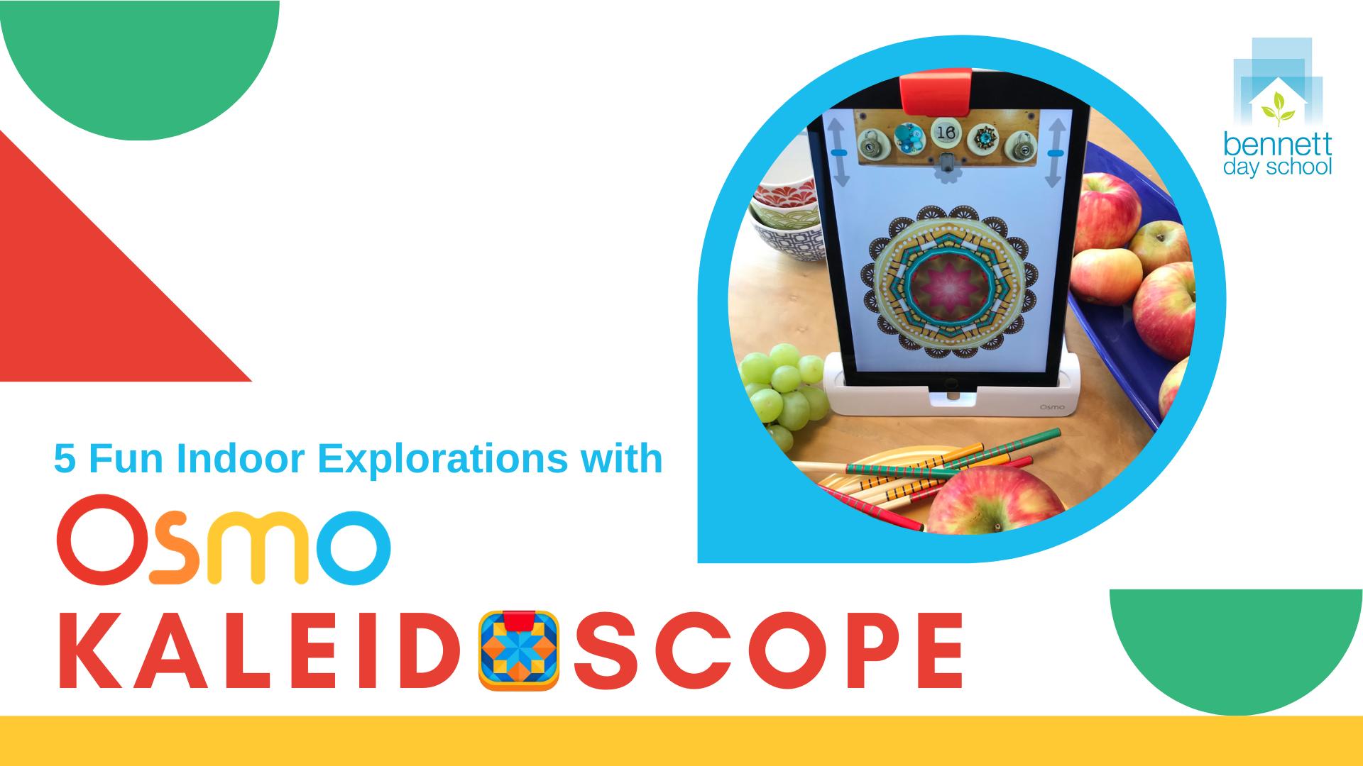 Fun Indoor Explorations with Osmo Kaleidoscope